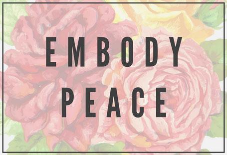 Embody Peace